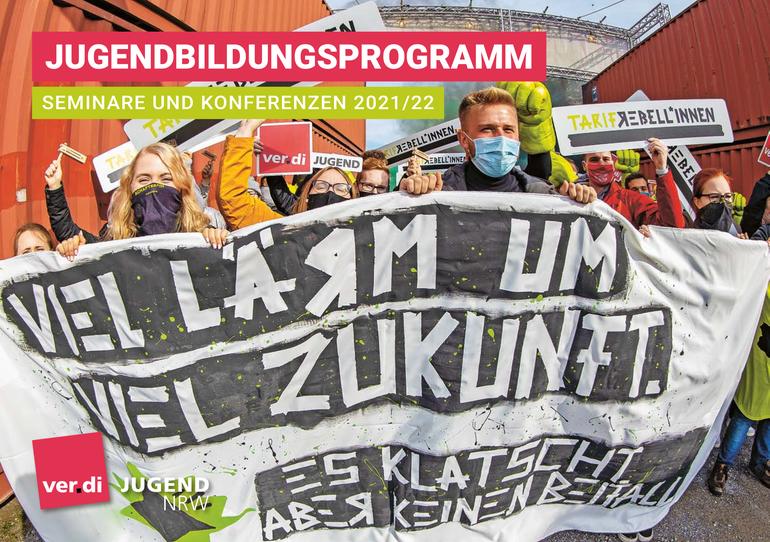 Jugendbildungsprogramm 2021/2022 der ver.di Jugend Nordrhein-Westfalen